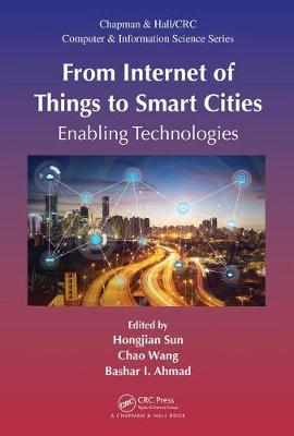 From Internet of Things to Smart Cities - Hongjian Sun