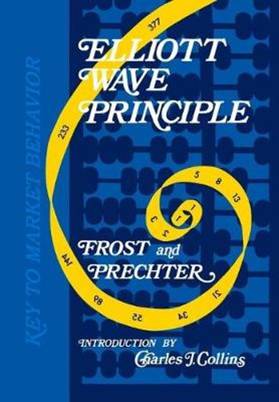 Elliott Wave Principle - A J Frost