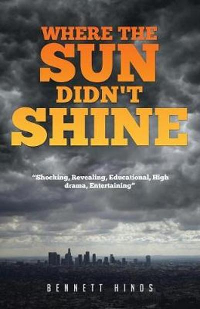 Where the Sun Didn't Shine - Bennett Hinds