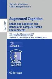 Augmented Cognition. Enhancing Cognition and Behavior in Complex Human Environments - Dylan D. Schmorrow Cali M. Fidopiastis