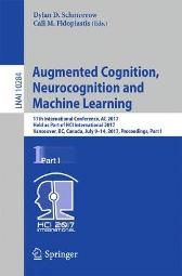 Augmented Cognition. Neurocognition and Machine Learning - Dylan D. Schmorrow Cali M. Fidopiastis
