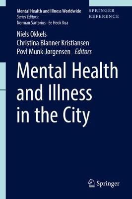 Mental Health and Illness in the City - Povl Munk-Jorgensen