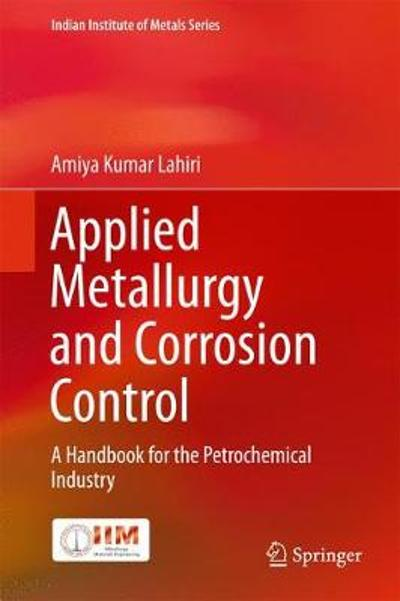 Applied Metallurgy and Corrosion Control - Amiya Kumar Lahiri
