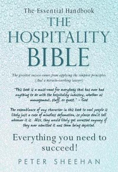 The Hospitality Bible - Peter Sheehan