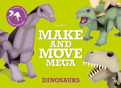Make and Move Mega: Dinosaurs - Sato Hisao