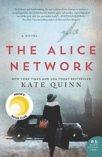 The Alice network - Kate Quinn