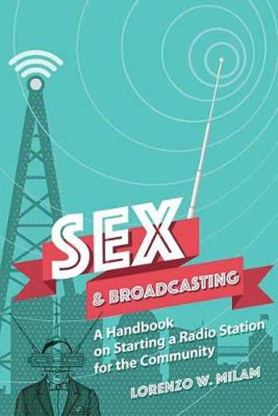 Sex and Broadcasting - Lorenzo Milam