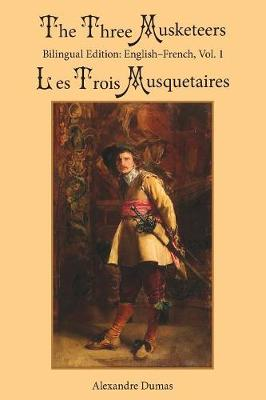 The Three Musketeers, Vol. 1 - Alexandre Dumas
