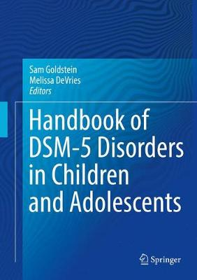 Handbook of DSM-5 Disorders in Children and Adolescents - Sam Goldstein