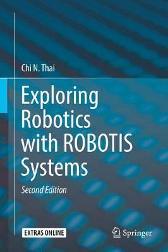 Exploring Robotics with ROBOTIS Systems - Chi N. Thai