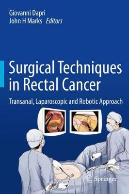 Surgical Techniques in Rectal Cancer - Giovanni Dapri
