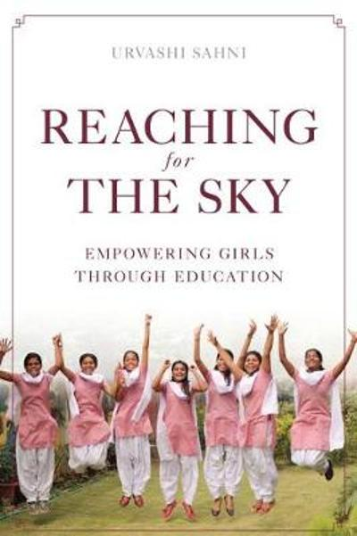 Reaching for the Sky - Urvashi Sahni