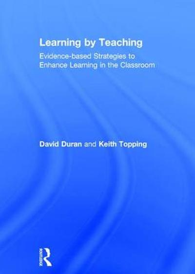 Learning by Teaching - David Duran