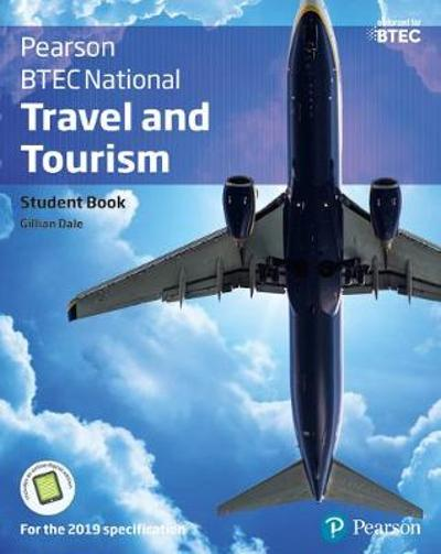 BTEC Nationals Travel & Tourism Student Book + Activebook - Gillian Dale