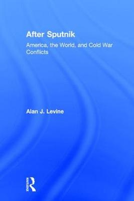 After Sputnik - Alan J. Levine