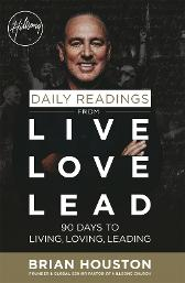Daily Readings from Live Love Lead - Brian Houston