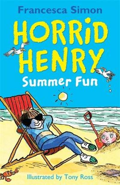 Horrid Henry Summer Fun - Francesca Simon