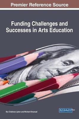Funding Challenges and Successes in Arts Education - Siu Challons-Lipton