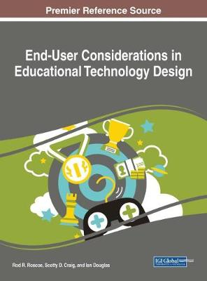End-User Considerations in Educational Technology Design - Rod R. Roscoe