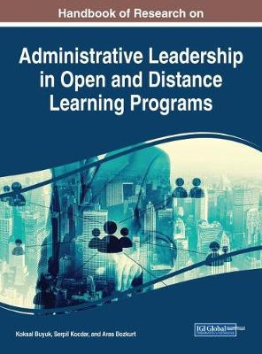 Administrative Leadership in Open and Distance Learning Programs - Koksal Buyuk