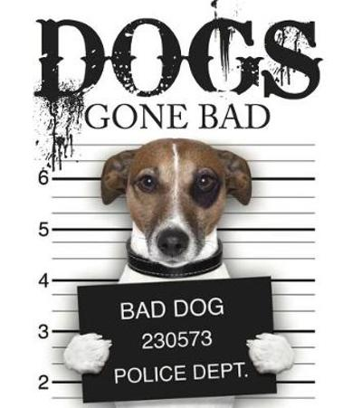 Dogs Gone Bad -