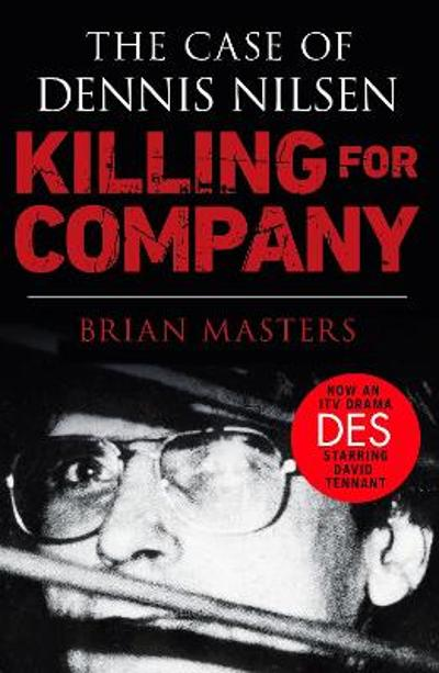 Killing For Company - Brian Masters