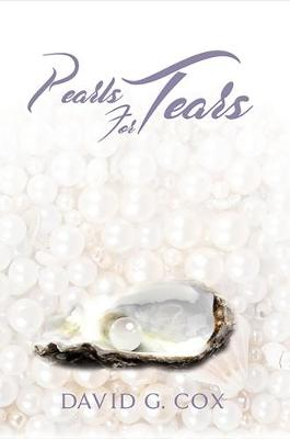 Pearls for Tears - David G. Cox