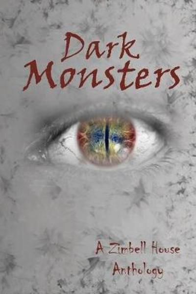 Dark Monsters - Zimbell House Publishing