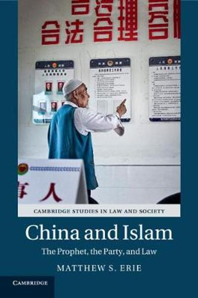 China and Islam - Matthew S. Erie