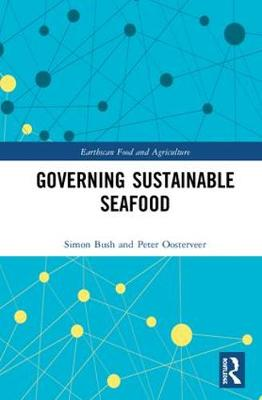 Governing Sustainable Seafood - Peter Oosterveer