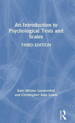 An Introduction to Psychological Tests and Scales - Kate Loewenthal