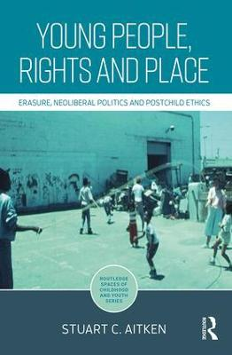Young People, Rights and Place - Stuart C. Aitken