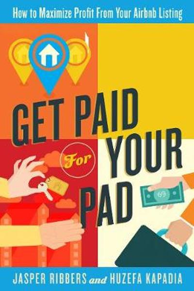 Get Paid For Your Pad - Jasper Ribbers