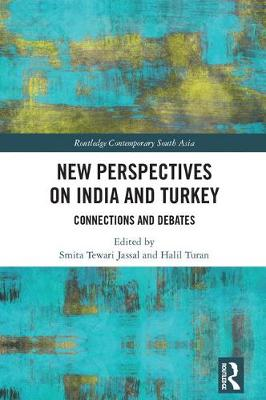 New Perspectives on India and Turkey - Smita Tewari Jassal