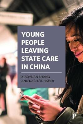 Young people leaving state care in China - Shang Xiaoyuan