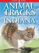 Animal Tracks of Indiana - Tamara Eder Gary Ross Ian Sheldon