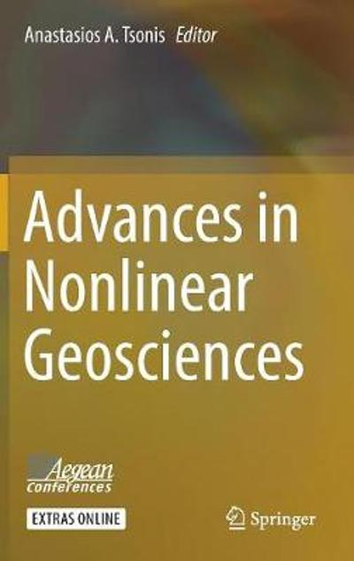 Advances in Nonlinear Geosciences - Anastasios A. Tsonis
