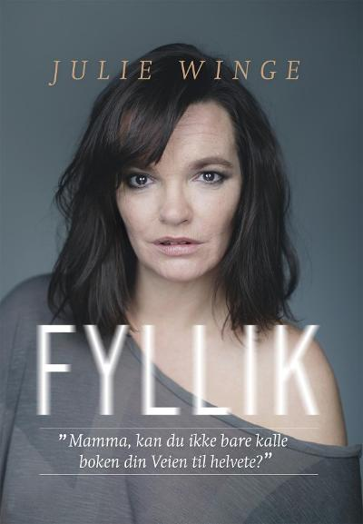 Fyllik - Julie Winge