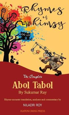 Rhymes of Whimsy - The Complete Abol Tabol - Sukumar Ray