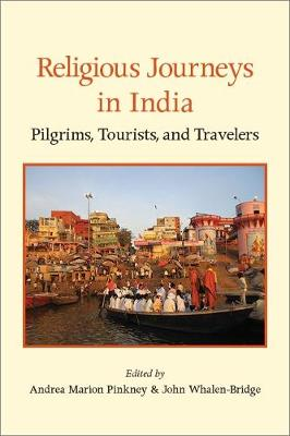 Religious Journeys in India - Andrea Marion Pinkney