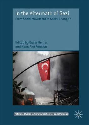 In the Aftermath of Gezi - Oscar Hemer
