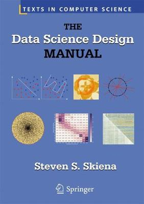 The Data Science Design Manual - Professor Steven S. Skiena