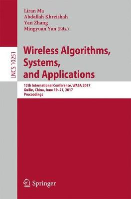 Wireless Algorithms, Systems, and Applications - Yan Zhang