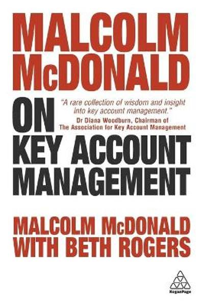 Malcolm McDonald on Key Account Management - Malcolm McDonald