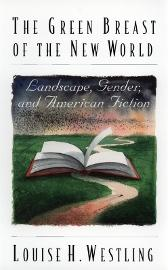 The Green Breast of the New World - Louise H. Westling