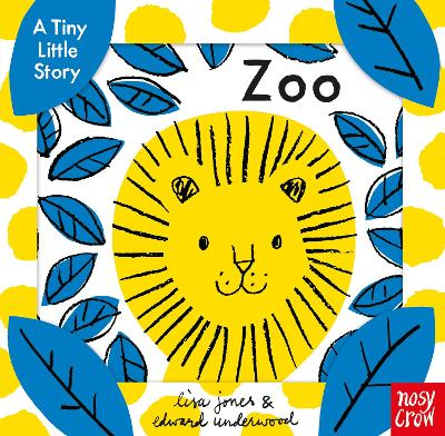 A Tiny Little Story: Zoo - Lisa Jones