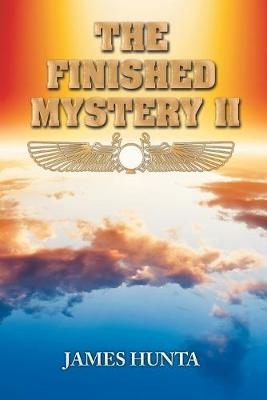 The Finished Mystery II - James Hunta