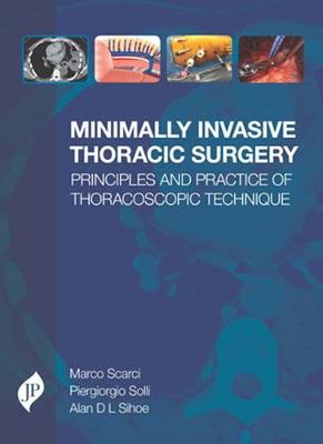 Minimally Invasive Thoracic Surgery - Marco Scarci
