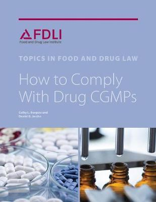 How to Comply with Drug Cgmps - Cathy L Burgess