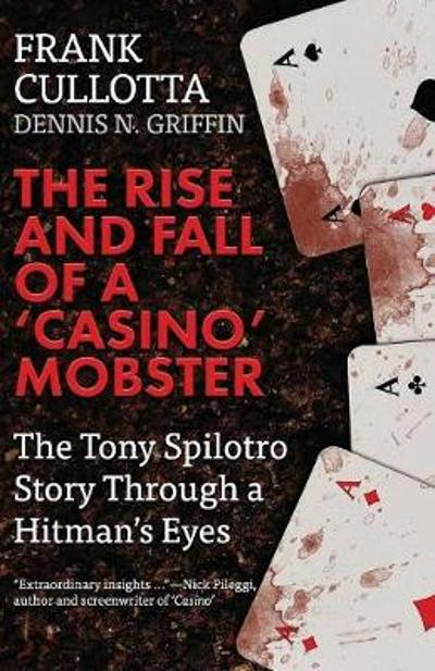 The Rise And Fall Of A 'Casino' Mobster - Dennis Griffin